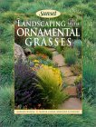 Landscaping With Ornamental Grasses Sunset book